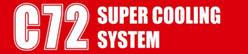 C72 SUPERCOOLINGSYSTEM